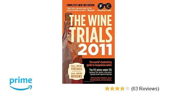 The Wine Trials 2011 Robin Goldstein Alexis Herschkowitsch Tyce