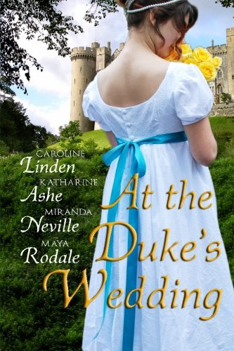 At the Duke's Wedding: A romance anthology pdf