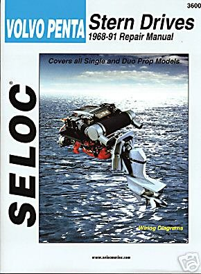VOLVO STERN DRIVE, 1968-1991 Engine Repair Manual by SELOC MARINE MANUALS