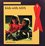 Kids with AIDS, Anna Forbes, 082392372X