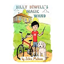 Billy Bewell's Magic Wand: A law of attraction story book for all ages