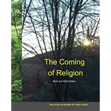 The Coming of Religion Black and White