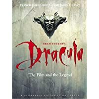 "Bram Stoker's ""Dracula"": the Film and the Legend (Pictorial Moviebook)"
