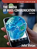 Media of Mass Communication, Study Edition Plus MyCommunicationLab with EText, Vivian, John, 0205185460