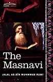 Image of The Masnavi: The Spiritual Couplets of Maulana Jalalu'd-Din Muhammad Rumi