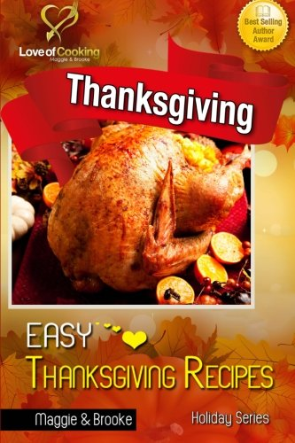 Easy Thanksgiving Recipes by Maggie  & Brooke