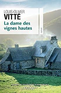 La dame des vignes hautes