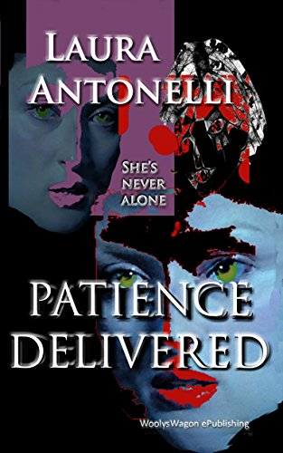 Book: Patience Delivered (Faith Hope & Fury Trilogy Book 2) by Laura Ann Antonelli