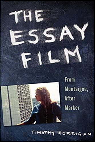 Amazon com: The Essay Film: From Montaigne, After Marker
