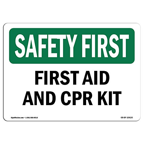 (OSHA Safety First Sign - First Aid and CPR Kit | Vinyl Label Decal | Protect Your Business, Construction Site, Warehouse & Shop Area |  Made in The USA )