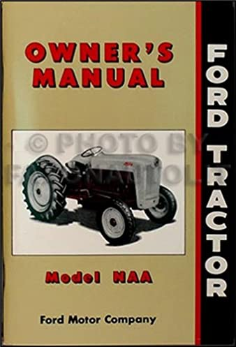 1953 1955 ford naa golden jubilee tractor reprint owner s manual rh amazon com Golden Jubilee Tractor Wiring Diagram Golden Jubilee Ford Tractor Sherman