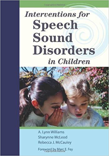 Interventions for Speech Sound Disorders (Communication and Language Intervention) Pap/DVD Edition by Williams, A.Lynn, McLeod, Sharynne, McCauley, Rebecca J. published by Brookes Publishing Co (2009)