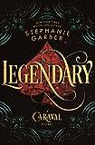 Download Legendary: A Caraval Novel in PDF ePUB Free Online