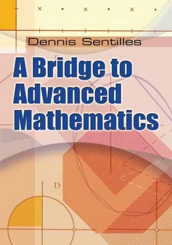 Read Online A Bridge to Advanced Mathematics (Dover Books on Mathematics) PDF ePub fb2 book