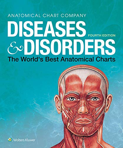 Diseases & Disorders: The World's Best Anatomical Charts (The World's Best Anatomical Chart Series) ()