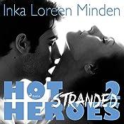 Stranded (Hot Heroes 2) | Inka Loreen Minden