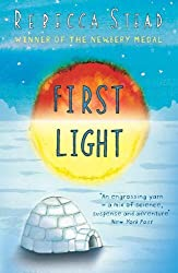 First Light by Rebecca Stead (2014-10-02)