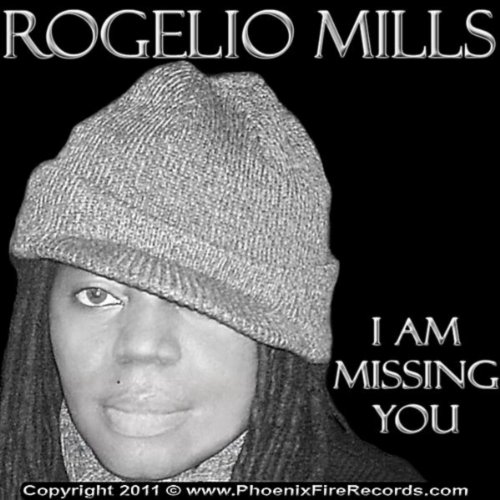 I am Missing you by Rogelio Mills on Amazon Music - Amazon.com
