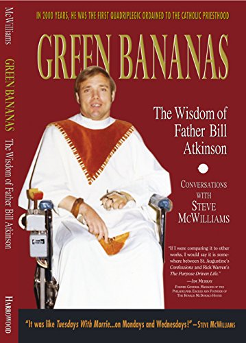 (Green Bananas: The Wisdom of Father Bill Atkinson)