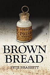 BROWN BREAD: Getting rid of unwanted guests (English Edition)