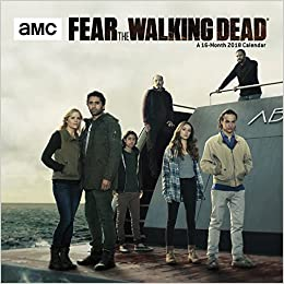 fear the walking dead 2018 wall calendar