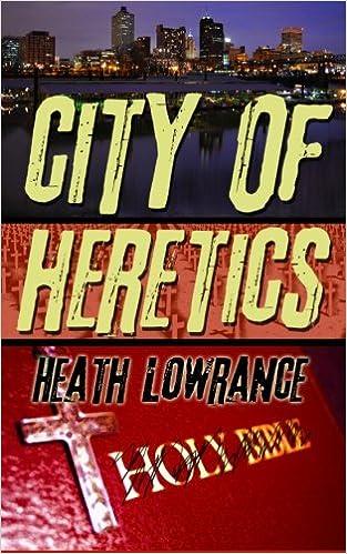 City of Heretics