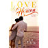 LOVE on The Horizon, A Breaking the Rules Novel (Breaking the Rules Series)