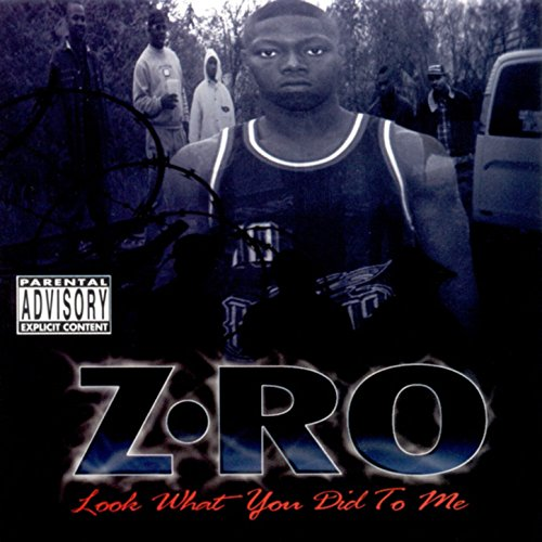 Look what you did to me [explicit] by z-ro on amazon music.