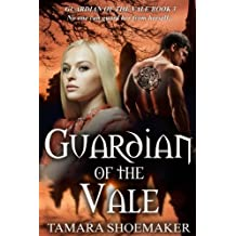 Guardian of the Vale (Volume 3)