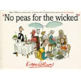 No Peas For the Wicked