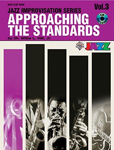 Approaching the Standards, Vol 3: Bass Clef, Book & CD (Jazz Improvisation Series)