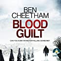 Blood Guilt Audiobook by Ben Cheetham Narrated by Andrew Wincott