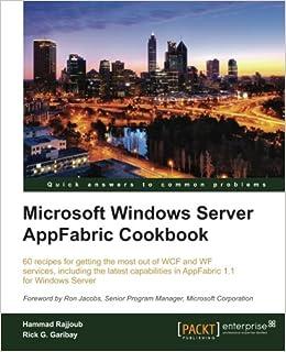 microsoft windows server appfabric cookbook garibay rick g