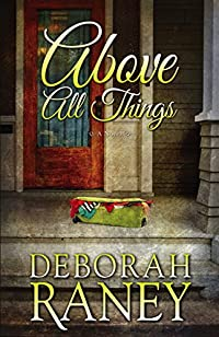Above All Things by Deborah Raney ebook deal