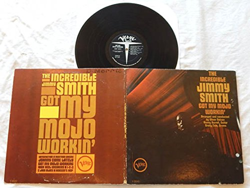 (Jimmy Smith LP Got My Mojo Workin' - Verve Records 1965 - RARE MONO Version - Kenny Burrell - Grady Tate - Ron Carter)