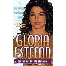 Gloria Estefan: The Pop Superstar from Tragedy to Triumph
