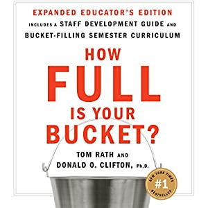 How Full Is Your Bucket? Educator's Edition Audiobook