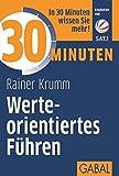 30 Minuten Werteorientiertes Führen