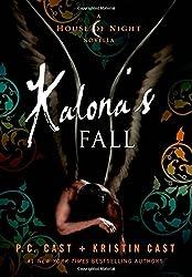 Kalona's Fall: A House of Night Novella (House of Night Novellas)
