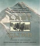 Front cover for the book Last Climb: The Legendary Everest Expeditions of George Mallory by David Breashears