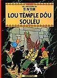 Lis aventuro de Tintin : Lou tèmple dou soulèu : Edition en provençal