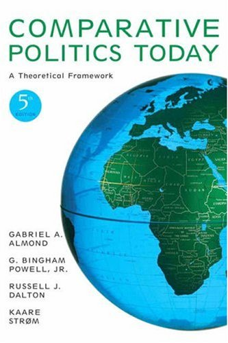 Comparative Politics Today: A Theoretical Framework (5th Edition)