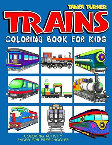 Trains Coloring Book For Kids: Coloring Activity Pages For Preschooler