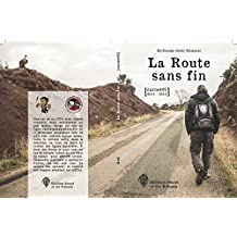 La Route Sans Fin: Carnet#1 2011-2012 (French Edition)