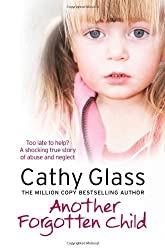 Another Forgotten Child by Glass, Cathy (2012)