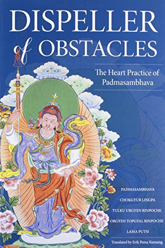 B.E.S.T Dispeller of Obstacles: The Heart Practice of Padmasambhava<br />RAR