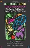 Animals and Psychedelics, Giorgio Samorini, 0892819863