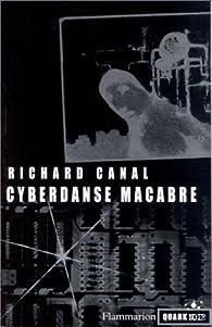 Cyberdanse macabre par Richard Canal