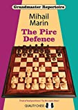 The Pirc Defence (grandmaster Repertoire)-Mihail Marin