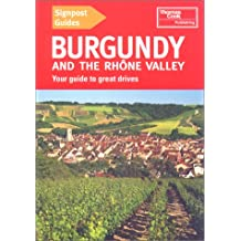 Burgundy and the Rhone Valley